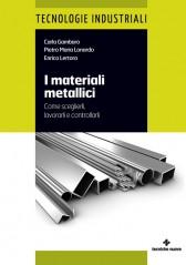 i materiali metallici